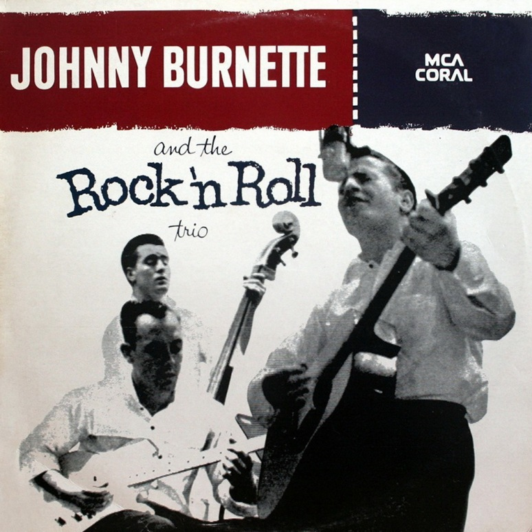 Johnny Burnette and the Rock 'n Roll Trio