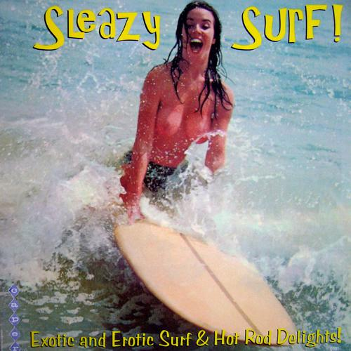 Sleazy Surf! 1