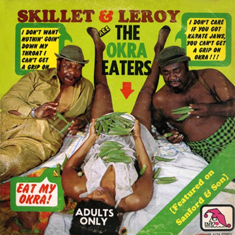 Skillet & Leroy - Okra Eaters 1974