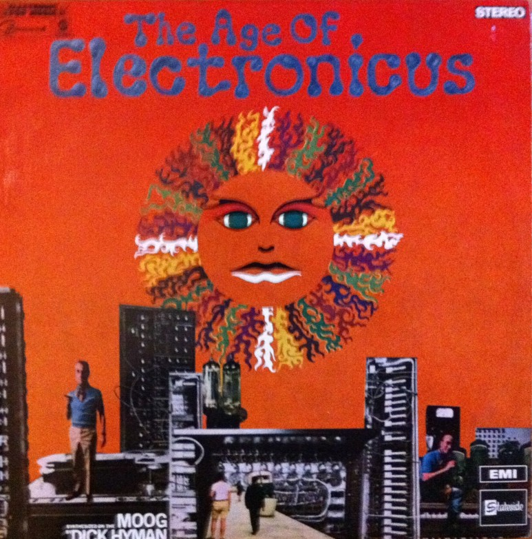 Dick Hyman- The Age of Electronicus