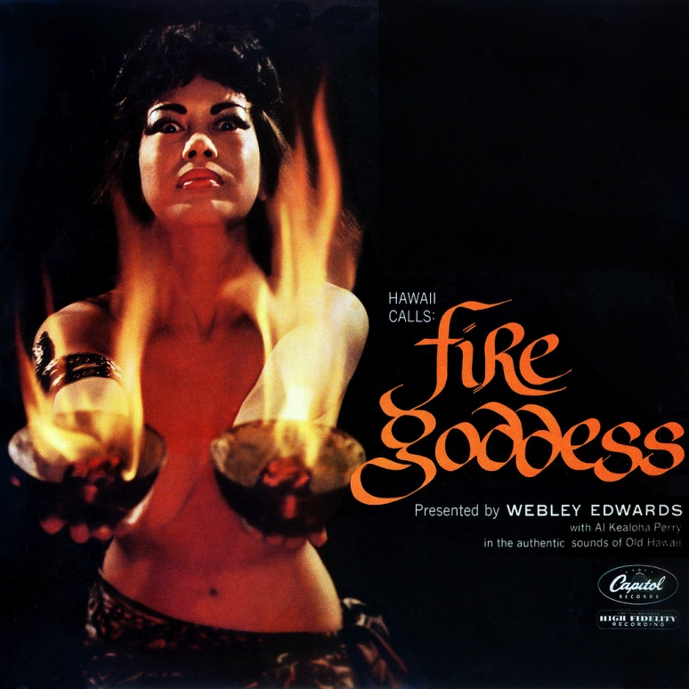 Fire Goddess!- Hawaii calls