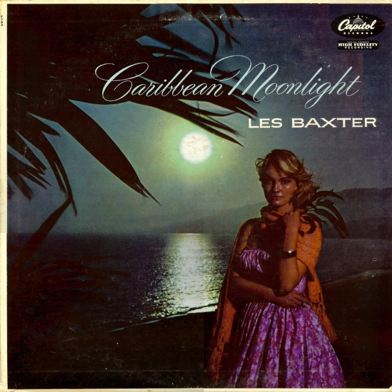 Les Baxter- Caribbean moonlight