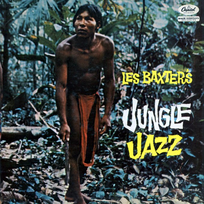Les Baxter's Jungle Jazz