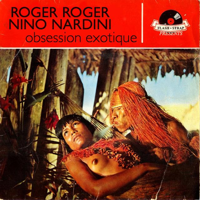 Roger Roger & Nino Nardini- Obsession Exotique