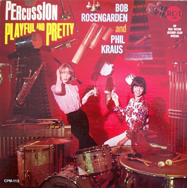 Rosengarden_ Bob _amp_ Phil Kraus _Percussion Playful And Pretty_